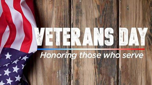 VETERANS DAY: Honoring Those Who Serve